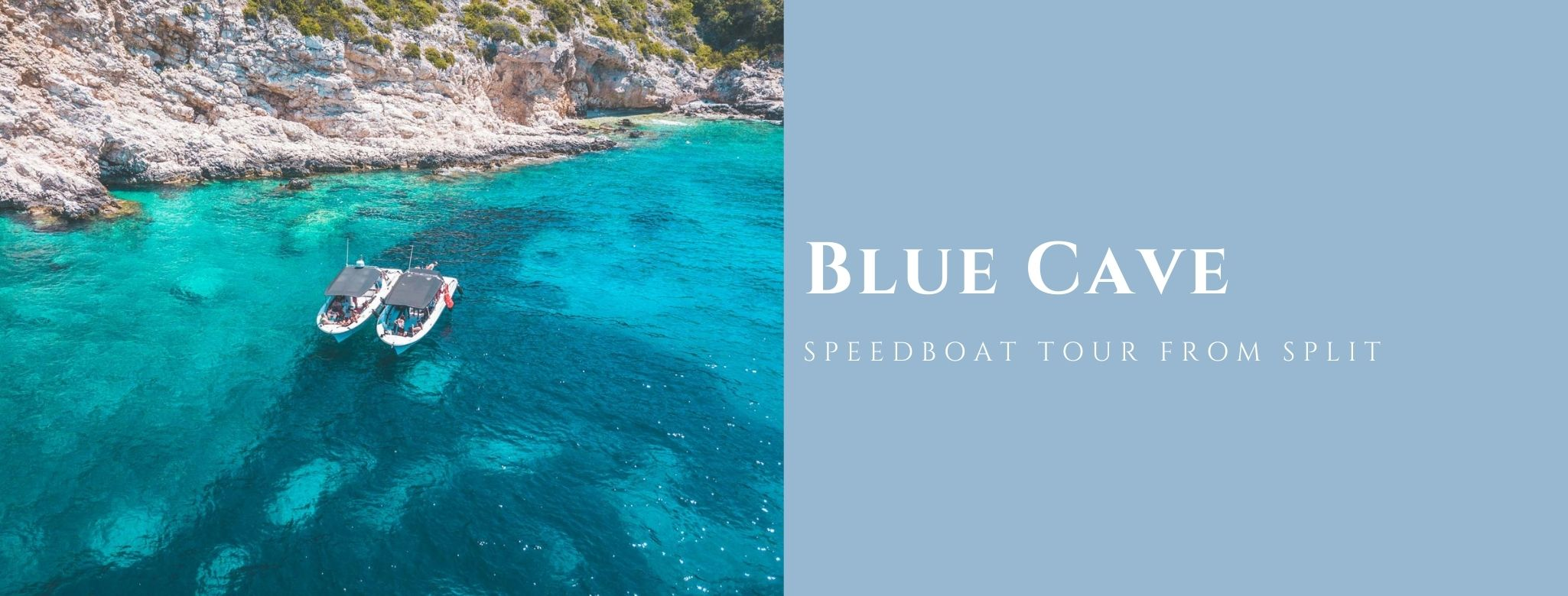 Blue Cave speedboat MAIN