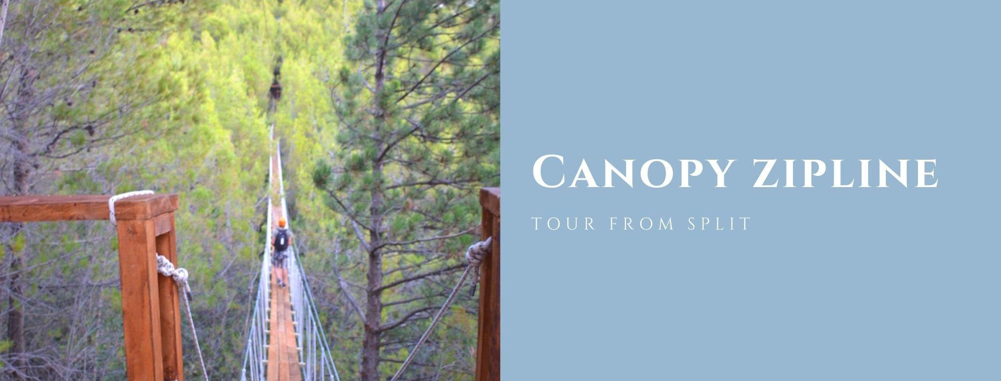 Canopy Zipline tour from Split